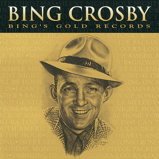 Bing\'s Gold Records - The Original Decca Recordings