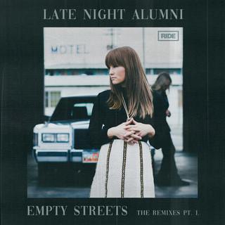 Empty Streets (The Remixes Part 1)