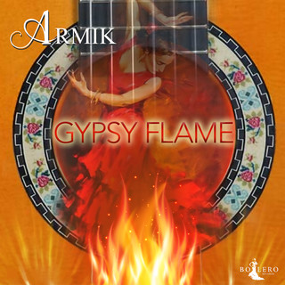 Gypsy Flame (25th Anniversary Version)