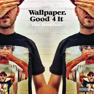 Good 4 It - (Remixes)