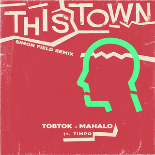 This Town (Feat. Timpo) (Simon Field Remix)
