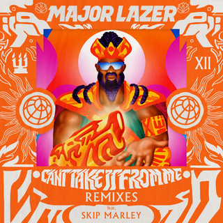 Can't Take It From Me (feat. Skip Marley) (Remixes)