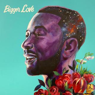 Bigger Love