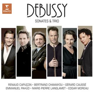 Debussy:Sonatas And Piano Trio