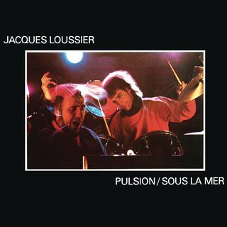 Pulsion / Sous La Mer