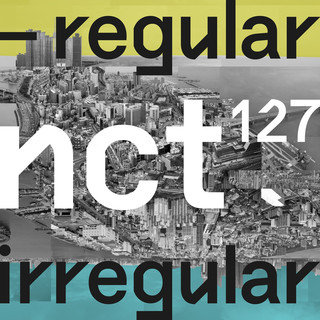 首張正規專輯『NCT #127 Regular-Irregular』