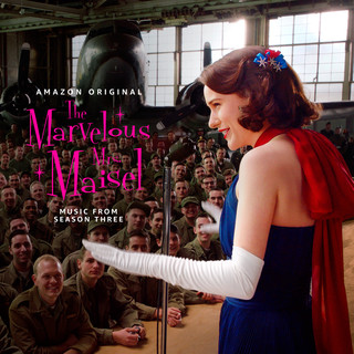 The Marvelous Mrs. Maisel:Season 3 (Music From The Amazon Original Series)