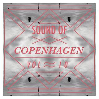Sound Of Copenhagen Vol. 10