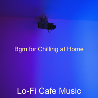 Bgm For Chilling At Home