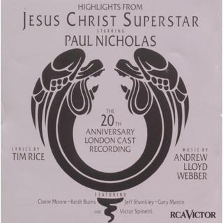 Jesus Christ Superstar (20th Anniversary London Cast Recording (1992)) (Highlights)