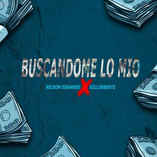 BUSCANDOME LO MIO (Feat. KillerBeatz)
