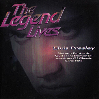 The Legend Lives:Elvis Presley