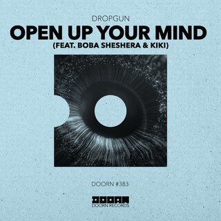 Open Up Your Mind (Feat. Boba Sheshera & Kíki)