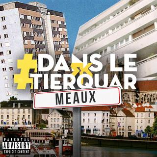 #DansLeTierquar (Meaux)
