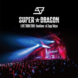 SUPER★DRAGON LIVE TOUR 2019 -Emotions- at Zepp Tokyo (Super Dragon Live Tour 2019 Emotions at Zepp Tokyo)