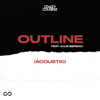 Outline (feat. Julie Bergan) [Acoustic]
