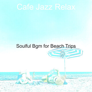 Soulful Bgm For Beach Trips