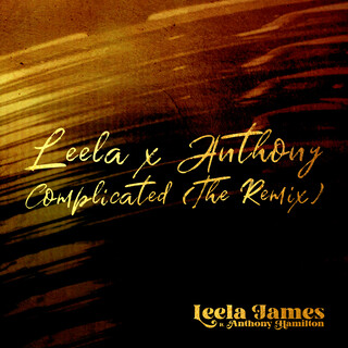 Complicated (Feat. Anthony Hamilton) (The Remix)