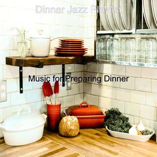 Music For Preparing Dinner