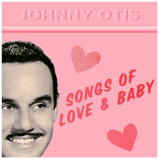 Songs Of Love & Baby