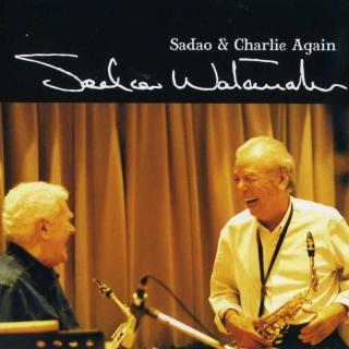 邂逅 (Sadao & Charlie Again)