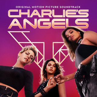 Charlie\'s Angels (Original Motion Picture Soundtrack)