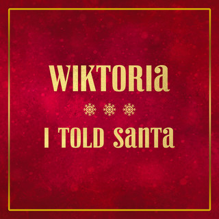 I Told Santa
