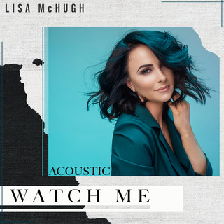 Watch Me (Acoustic)