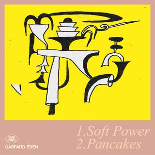 Soft Power / Pancakes