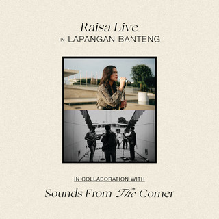 Raisa Live In Lapangan Banteng (Sounds From The Corner) (Live)