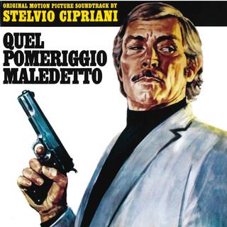 Quel Pomeriggio Maledetto (Original Motion Picture Soundtrack)