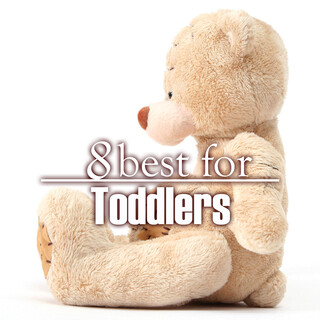 8 Best For Toddlers