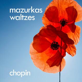 Chopin:Mazurkas, Waltzes