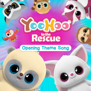 YooHoo To The Rescue Opening Theme Song