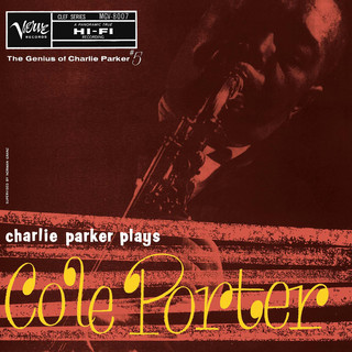 Charlie Parker Plays Cole Porter:The Genius Of Charlie Parker #5