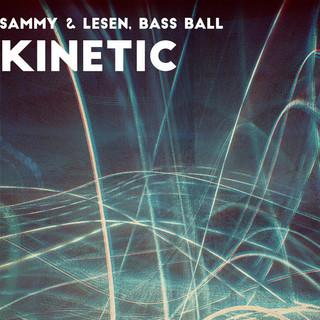 Kinetic (Feat. Bass Ball)