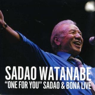 流動現場實況終極精選 (One For You Sadao & Bona Live)