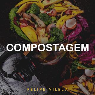 Compostagem (Ao Vivo Em Balneário Camboriú, Santa Catarina / 2020)