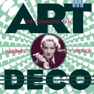 The Cosmopolitan Marlene Dietrich