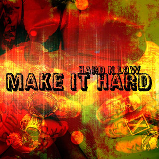 Make It Hard