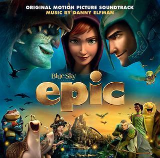 森林戰士電影原聲帶 (Epic Original Motion Picture Soundtrack)