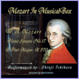 モーツァルト・イン・オルゴール.:ピアノソナタ第17番変ロ長調(オルゴール) (Mozart In Musical Box:Pinano Sonata No.17 B Flut Major (Musical Box))