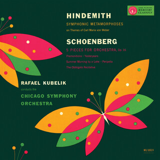 Rafael Kubelík - The Mercury Masters (Vol. 9 - Hindemith:Symphonic Metamorphosis; Schoenberg:Five Pieces For Orchestra)