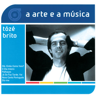 A Arte E A Música De TóZé Brito