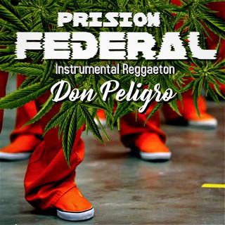 Prision Federal (Instrumental) Reggaeton