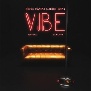Jeg Kan Lide Din Vibe (Feat. Jimilian)