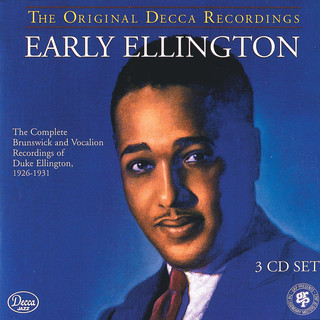 Early Ellington:The Complete Brunswick And Vocalion Recordings 1926 - 1931