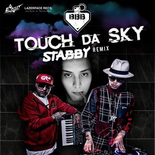 Touch Da Sky (feat. Da Endorphine) (Stabby Remix)
