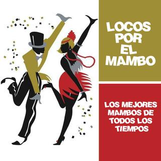 Locos Por El Mambo