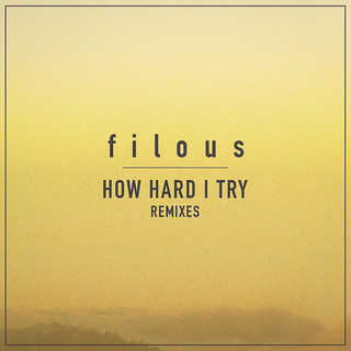 How Hard I Try (Remixes) (feat. James Hersey)